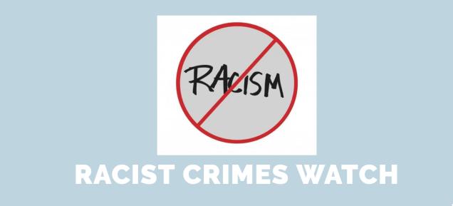 racist crimes watch 21-6-2016